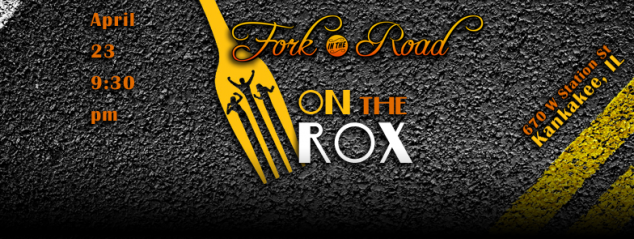 "LIVE classic rock band ""Fork in the Road"" at ON the ROX in Kankakee IL, April 23 2016!"